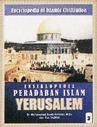 Ensiklopedia Peradaban Islam - Yerusalem